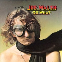 Joe Walsh - So What