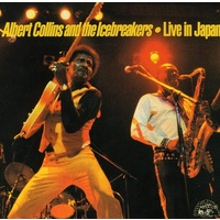Albert Collins and The Icebreakers - Live in Japan