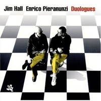 Jim Hall & Enrico Pieranunzi - Duologues