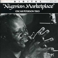 Oscar Peterson Trio - Nigerian Marketplace