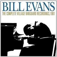 Bill Evans - Complete Village Vanguard Recordings, 1961