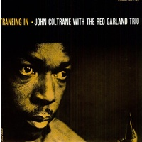 John Coltrane with The Red Garland Trio - Traneing In / vinyl LP