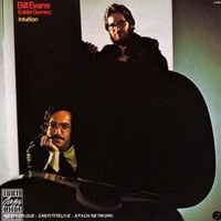 Bill Evans & Eddie Gomez - Intuition