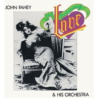 John Fahey - Old Fashioned Love