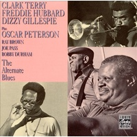 Clark Terry / Freddie Hubbard / Dizzy Gillespie / Oscar Peterson - The Alternate Blues