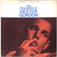 Dexter Gordon - The Resurgence of Dexter Gordon