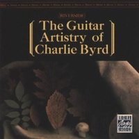 Charlie Byrd - The Guitar Artistry of Charlie Byrd