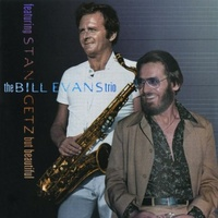 Bill Evans Trio featuring Stan Getz - But Beautiful