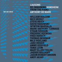Anthony De Mare - Liasons: Re-Imagining Sondheim from the Piano