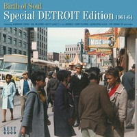 Various Artists - Birth Of Soul: Special Detroit Edition 1961-1964