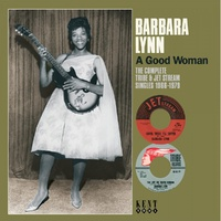 Barbara Lynn - A Good Woman - The Complete Tribe & Jet Stream Singles 1966-79