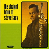 Steve Lacy - The Straight Horn of Steve Lacy