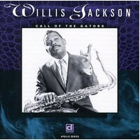 Willis Jackson - Call of the Gators