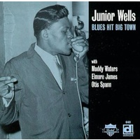 Junior Wells - Blues Hit Big Town