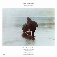 Eleni Karaindrou - Music for Films