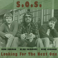 S.O.S. / John Surman, Alan Skidmore & Mike OSborne - Looking For The Next One