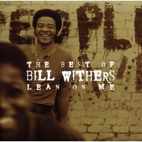Bill Withers - Lean On Me: The Best of Bill Withers