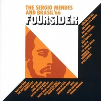 Sergio Mendes and Brasil '66 - Four Sider