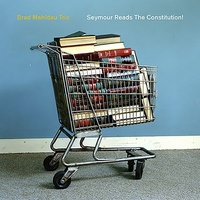 Brad Mehldau - Seymour Reads the Constitution