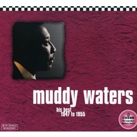 Muddy Waters - His Best 1947-55