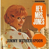 Jimmy Witherspoon - Hey, Mrs. Jones