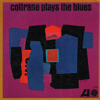 John Coltrane - coltrane plays the blues / 180 gram vinyl LP
