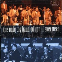 Various Artists - The Only Big Band CD You'll Ever Need