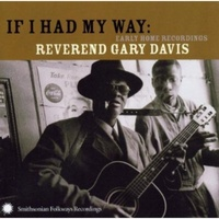 Reverend Gary Davis - If I Had My Way