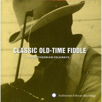 Various Artists - Classic Old-Time Fiddle