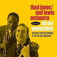 Thad Jones & Mel Lewis Orchestra - All My Yesterdays