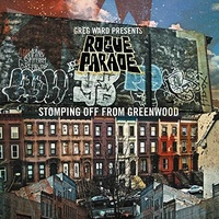Greg Ward presents Rogue Parade - Stomping Off From Greenwood