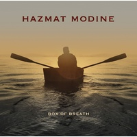 Hazmat Modine - Box of Breath