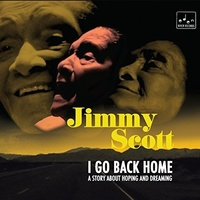 Jimmy Scott - I Go Back Home: A Story About Hoping and Dreaming