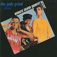 Horace Silver Quintet / Sextet - the jody grind - UHQCD