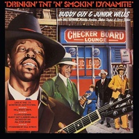 Buddy Guy & Junior Wells - Drinkin' TNT 'N' Smokin' Dynamite / 180 gram white vinyl LP