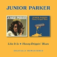 Junior Parker - Like It Is / Honey-Drippin' Blues