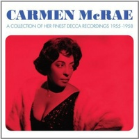 Carmen Mcrae - A Collection of Her Finest Decca Recordings 1955-1958