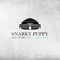 Snarky Puppy - Live At Royal Albert Hall / 2CD set