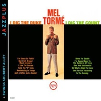 Mel Torme - I Dig the Duke, I Dig the Count / Swings Shubert Alley