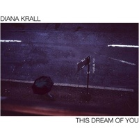 Diana Krall - This Dream Of You - 2 x Vinyl LPs