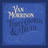 Van Morrison - Three Chords And The Truth / white vinyl 2LP set