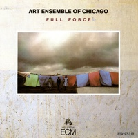 Art Ensemble Of Chicago - Full Force / Touchstone Edition
