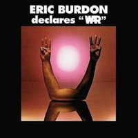 "Eric Burdon - Declares ""WAR"""