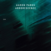 Aaron Parks - Arborescence
