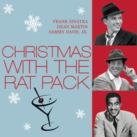 Frank Sinatra, Dean Martin and Sammy Davis, Jr. - Icon: Christmas with the Rat Pack