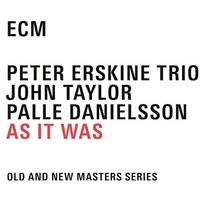 Peter Erskine Trio - As it was