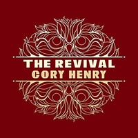 Cory Henry - The Revival