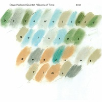 Dave Holland Quintet - Seeds of Time