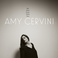 Amy Cervini - No One Ever Tells You