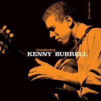 Kenny Burrell - Introducing Kenny Burrell - 180g Vinyl LP
